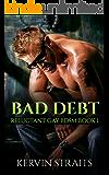 Bad Debt Book 1: Reluctant Gay BDSM (Bad Debt - Reluctant Gay BDSM)