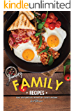 Hearty Family Recipes: Budget-Friendly Home-cooked Meals that Spell Comfort and Love