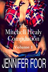 The Mitchell Healy Compilation: Volume 1 Kindle Edition