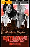 San Francisco Millionaires Club - Derek