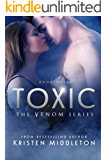 Toxic (Venom Series) Book Three