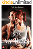 I love my boss (Le coincidenze dell'amore serie Vol. 1) (Italian Edition)