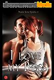 I love my boss (Digital Emotions) (Italian Edition)