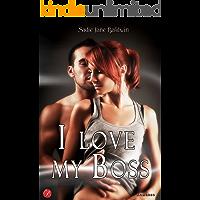 I love my boss (Le coincidenze dell'amore serie Vol. 1)