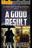 A Good Result (Georgie B. Goode Australian RV Mystery Book 2)