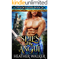 Spies of the Angui (Cipher's Kiss Book 3): A Scottish Highlander Time Travel Romance