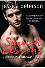 Spanish Lessons: A Study Abroad Romance (A Study Abroad Novel Book 1)