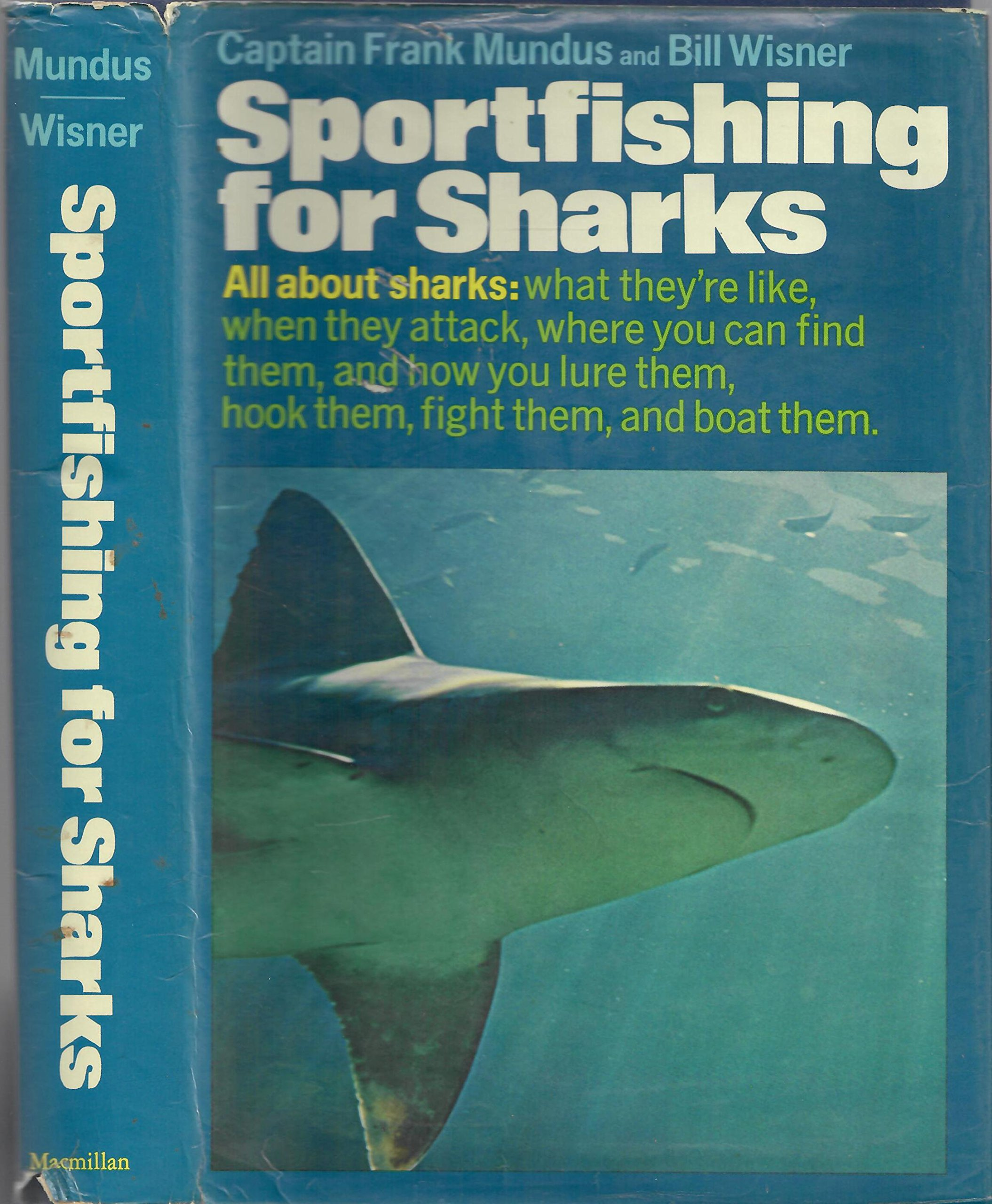 Sportfishing for Sharks: Frank Mundus, Bill Wisner: 9780025879508: Amazon.com: Books