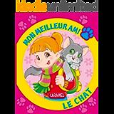 Mon meilleur ami, le chat: Une histoire pour apprendre à lire (French Edition)