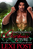Temptations of Christmas Future (A Christmas Carol Book 3)