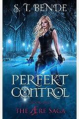 Perfekt Control (The Ære Saga Book 2) Kindle Edition