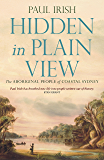 Hidden in Plain View : The Aboriginal people of coastal Sydney