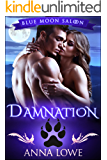 Damnation (Blue Moon Saloon Book 1)