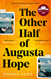 The Other Half of Augusta Hope: Shortlisted for the Costa First Novel Award 2019