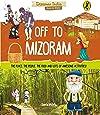 Off to Mizoram (Discover India)
