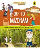 Off to Mizoram (Discover India)