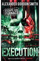 Escape from Furnace 5: Execution (Execution 5) Paperback