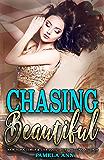 Chasing Beautiful (Chasing Series Book 1)