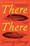 There There: A novel (English Edition)