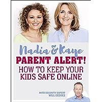 Parent Alert How To Keep Your Kids Safe Online