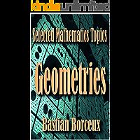 Selected Mathematics Topics:: Geometries (English Edition)