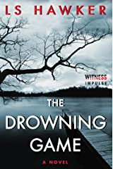The Drowning Game: A Novel Kindle Edition