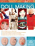 The Complete Photo Guide to Doll Making: *All You