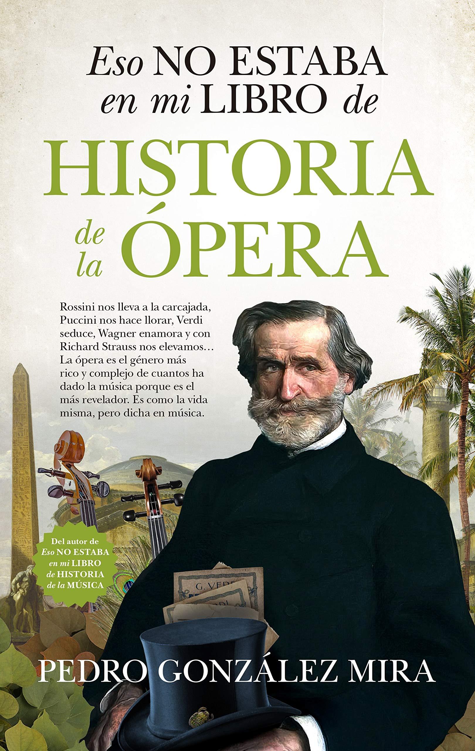 Eso No Estaba En Mi Libro De Historia De La Ópera: Amazon.es ...
