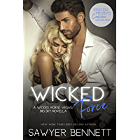 Wicked Force: A Wicked Horse Vegas/Big Sky Novella (Kristen Proby Crossover Collection Book 2) (English Edition)