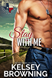 Stay with Me (Prophecy of Love Book 1) (English Edition)