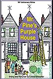 Mr. Pine's Purple House