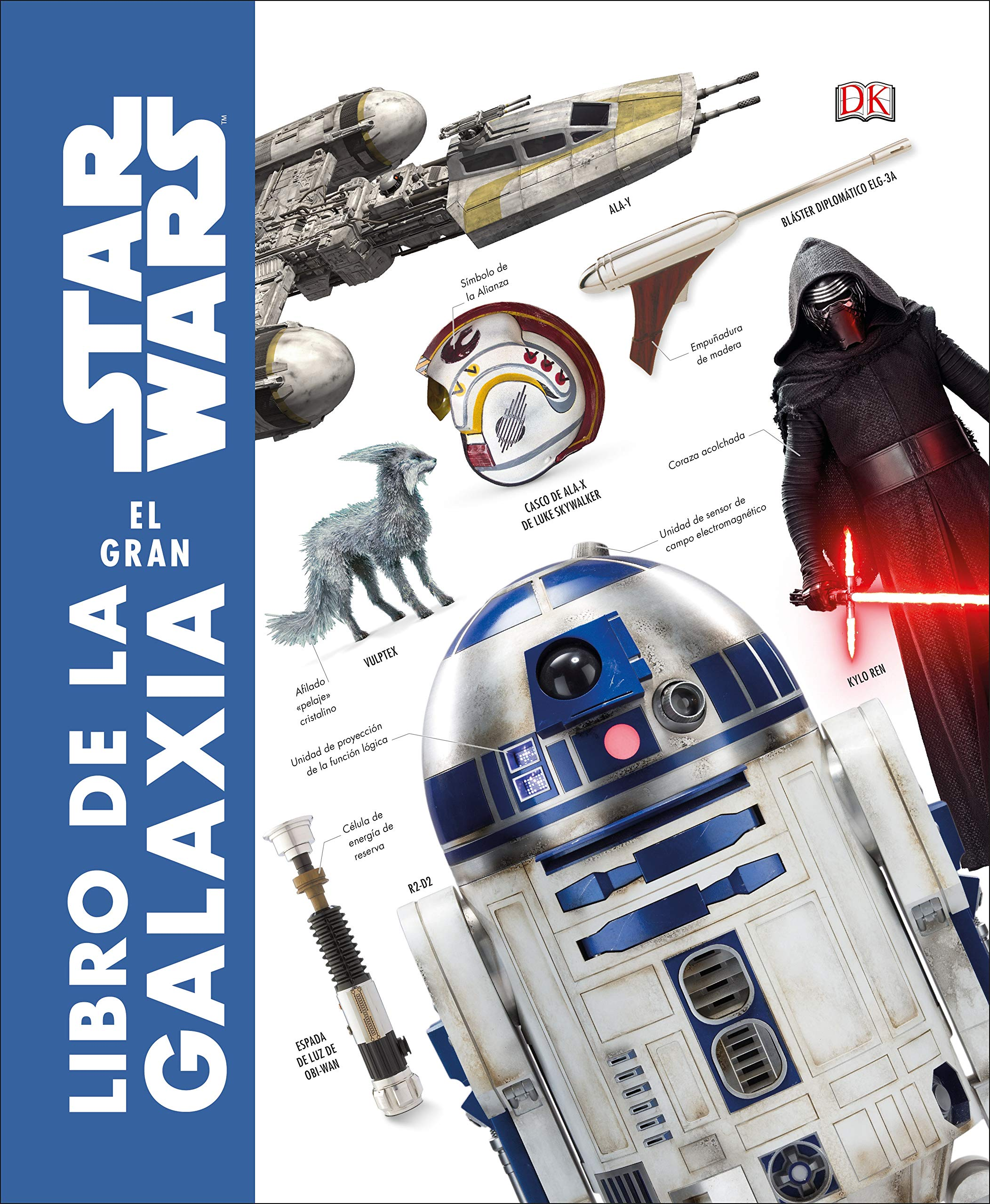 Star Wars: El gran libro de la galaxia (Spanish Edition) (Spanish) Hardcover – October 30, 2018