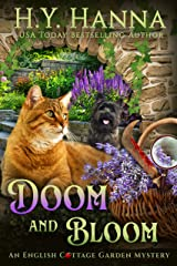 Doom and Bloom (English Cottage Garden Mysteries ~ Book 3) (The English Cottage Garden Mysteries) Kindle Edition