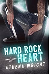 Hard Rock Heart: A Rock Star Romance (Feral Silence Book 4) Kindle Edition