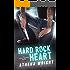 Hard Rock Heart: A Rock Star Romance (Feral Silence Book 4)