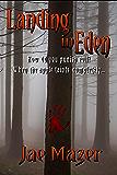 Landing In Eden: How do you punish evil?