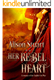 Her Rebel Heart: A Romance of the English Civil War