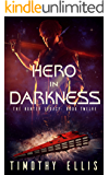 Hero in Darkness (The Hunter Legacy Book 12)