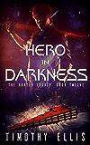 Hero in Darkness (The Hunter Legacy Book 12)