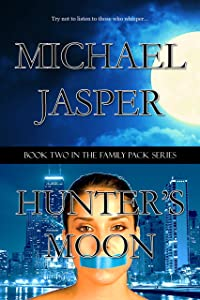 Hunter's Moon (Family Pack Book 2)