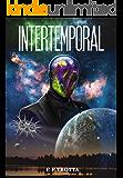 Intertemporal (Intergaláctica Livro 3)