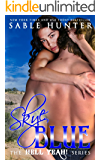 Skye Blue: Hell Yeah!