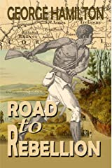 Road To Rebellion Kindle Edition