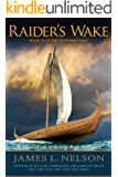Raider's Wake: A Novel of Viking Age Ireland (The Norsemen Saga Book 6)