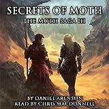 Secrets of Moth: The Moth Saga, Book 3