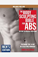 The Body Sculpting Bible for Abs: Men's Edition, Deluxe Edition: The Way to Physical Perfection (Includes DVD) Paperback