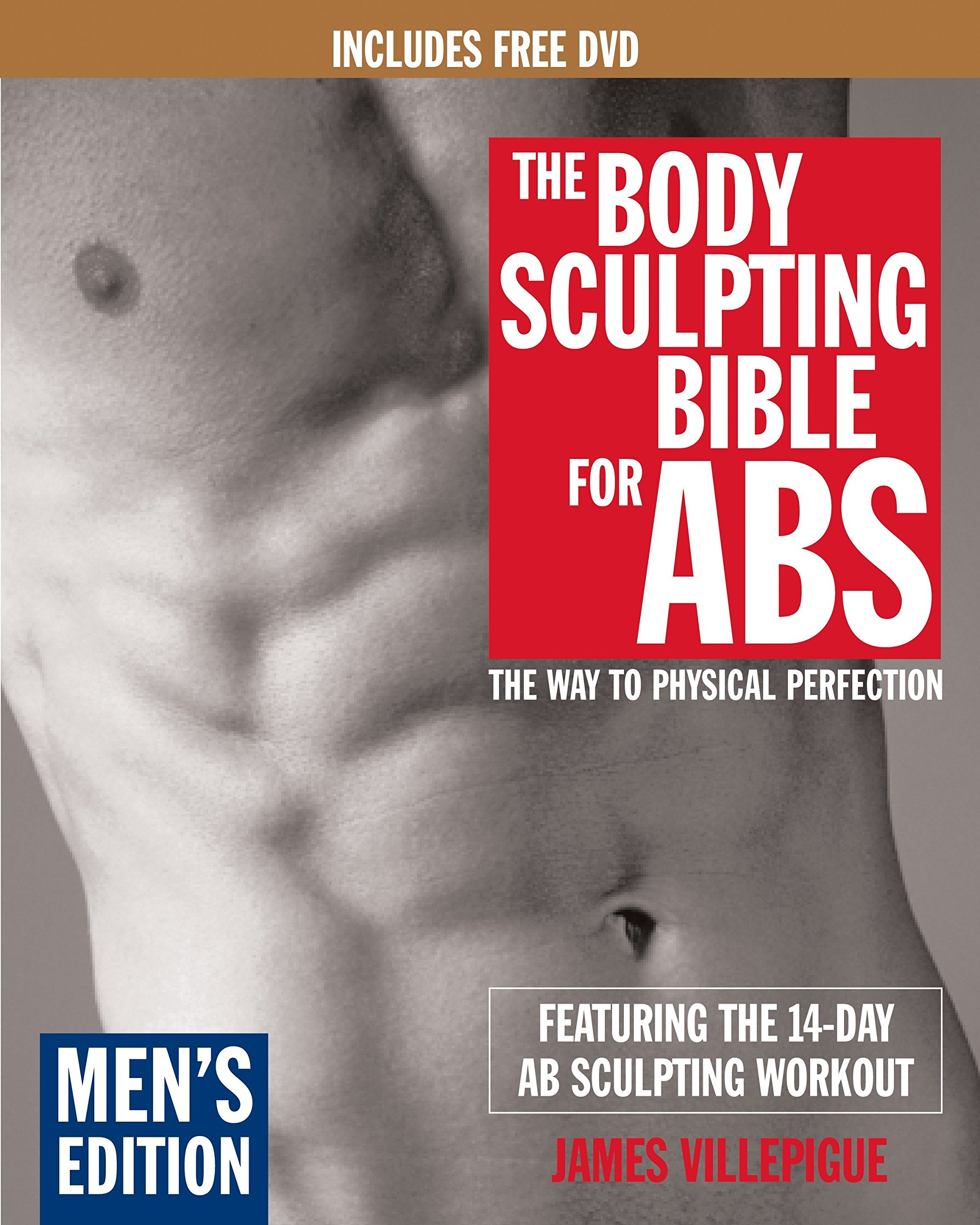 The Body Sculpting Bible for Abs: Men's Edition, Deluxe Edition: The