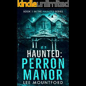 Haunted: Perron Manor