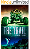 The Trail (Colony B Book 2)