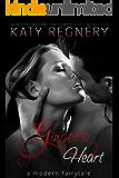 Ginger's Heart (a modern fairytale Book 3)